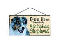 Holzschild - Dieses Haus bewacht ein Australian Sheperd -...