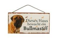 Holzschild - Dieses Haus bewacht ein Bullmastiff - 25 x...