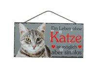 Holzschild - Ein Leben ohne Katze ist sinnlos - Grau - 25...