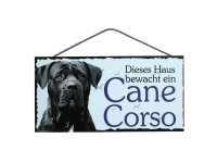 Holzschild - Dieses Haus bewacht ein Cane Corso - 25 x...