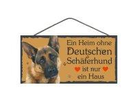 Holzschild - Ein Heim ohne Deutschen Schäferhund ist...