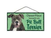 Holzschild - Dieses Haus bewacht ein Pit Bull Terrier -...